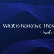 What is Narrative Therapy - A Useful Guide